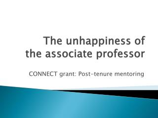 The unhappiness of  the associate professor