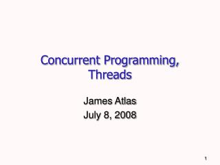 Concurrent Programming, Threads