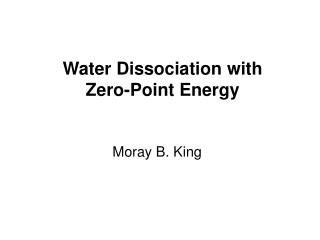 Water Dissociation with Zero-Point Energy