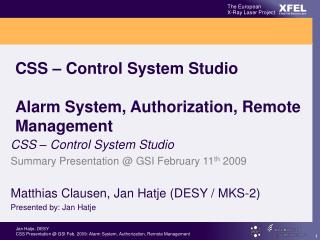 CSS – Control System Studio Alarm System, Authorization, Remote Management