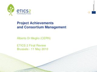 Project Achievements and Consortium Management