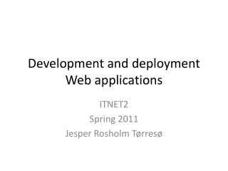 Development  and  deployment Web  applications