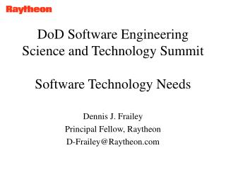 DoD Software Engineering Science and Technology Summit Software Technology Needs