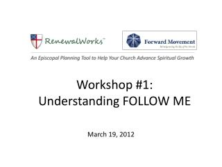 Workshop #1: Understanding FOLLOW ME