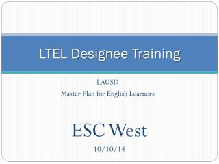 LTEL Designee Training