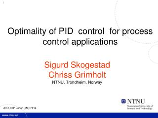 Optimality of PID  control  for process control applications