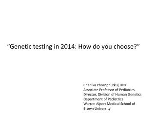 """Genetic testing in 2014: How do you choose?"""