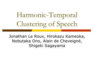 Harmonic-Temporal Clustering of Speech