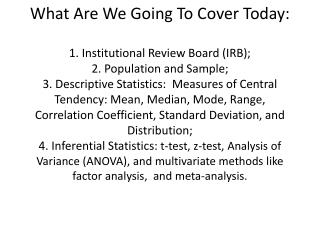 What is an Institutional Review Board (IRB)? and What is its purpose?