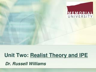 Unit Two:  Realist Theory and IPE