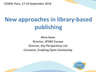 New approaches in library-based publishing