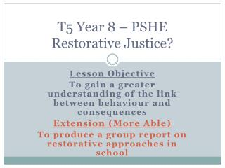 T5 Year 8 – PSHE Restorative Justice?