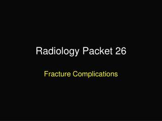 Radiology Packet 26