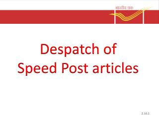 Despatch of  Speed Post articles