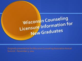 Wisconsin Counseling Licensure Information for New Graduates