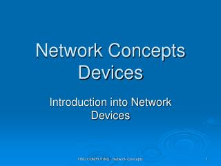 Network Concepts Devices