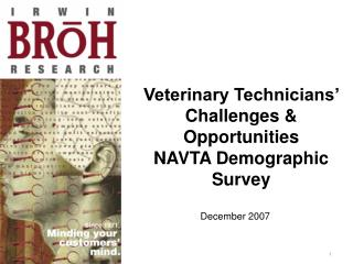 Veterinary Technicians' Challenges & Opportunities  NAVTA Demographic Survey