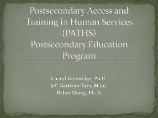 Postsecondary Access and Training in Human Services (PATHS) Postsecondary Education Program