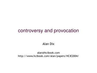 controversy and provocation