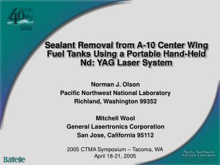 Sealant Removal from A-10 Center Wing Fuel Tanks Using a Portable Hand-Held  Nd: YAG Laser System