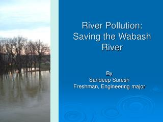 River Pollution:  Saving the Wabash River