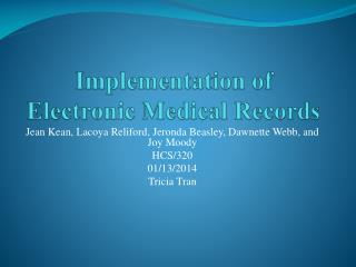 Implementation of Electronic Medical Records
