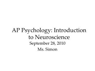 AP Psychology: Introduction to Neuroscience