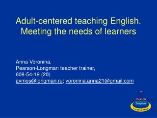 Adult-centered teaching English. Meeting the needs of learners