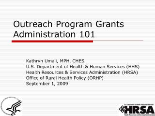 Outreach Program Grants Administration 101