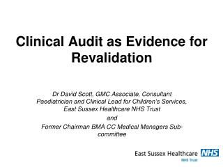 Clinical Audit as Evidence for Revalidation