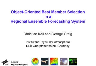 Object-Oriented Best Member Selection  in a  Regional Ensemble Forecasting System