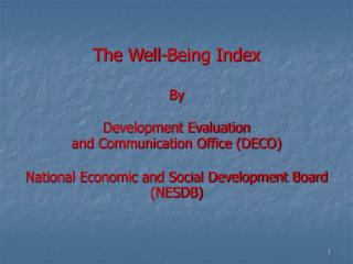 The Well-Being Index By Development Evaluation  and Communication Office (DECO)