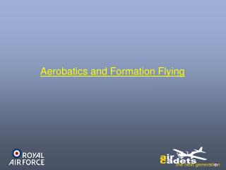 Aerobatics and Formation Flying