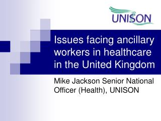 Issues facing ancillary workers in healthcare in the United Kingdom