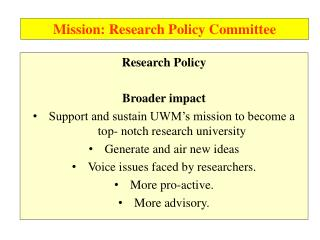 Mission: Research Policy Committee
