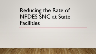 Reducing the Rate of NPDES SNC at State Facilities