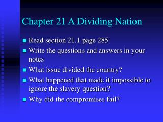 Chapter 21 A Dividing Nation