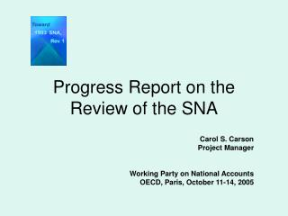 Progress Report on the Review of the SNA