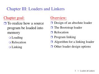 Chapter III: Loaders and Linkers