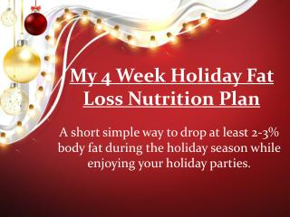 My 4 Week Holiday Fat Loss Nutrition Plan