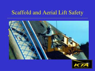 Scaffold and Aerial Lift Safety
