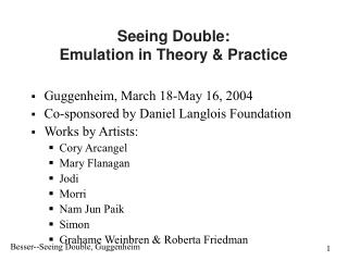 Seeing Double: Emulation in Theory & Practice