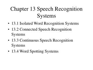 Chapter 13 Speech Recognition Systems