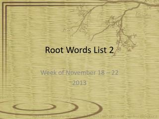 Root Words List 2