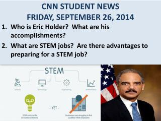 CNN STUDENT NEWS FRIDAY, SEPTEMBER 26, 2014