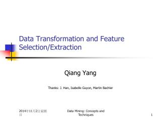 Data Transformation and Feature Selection/Extraction
