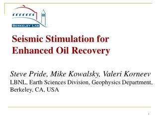 Seismic Stimulation for  Enhanced Oil Recovery