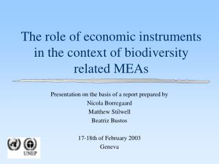 The role of economic instruments in the context of biodiversity related MEAs