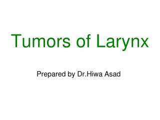 Tumors of Larynx