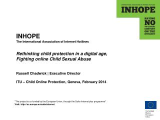 """The project is co-funded by the European Union, through the Safer Internet plus programme"""